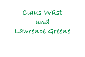 Claus Wüst und Lawrence Greene
